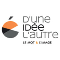 D'UNE IDÉE L'AUTRE